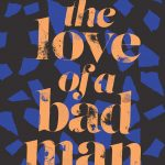 The love of a bad man cover