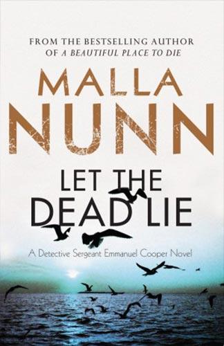 Let The Dead Lie By Malla Nunn Sisters In Crime Australia